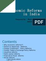 Economic Reforms in India (1990-2008)