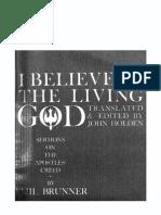 I Believe in the Living God ~ Semons on the Apostle Creed - Emil Brunner