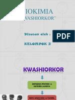 BIOKIMIA (KWASHIORKOR).pptx