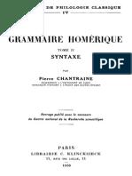Pierre Chantraine Grammaire Homérique. Syntaxe Tome II 1953