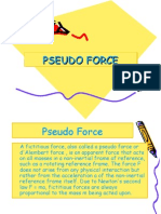 Pseudo Force