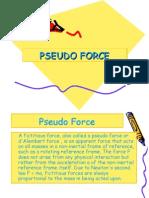 Pseudo Force