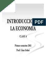 Clase IV Introduccin Economa Primer Semestre 2011