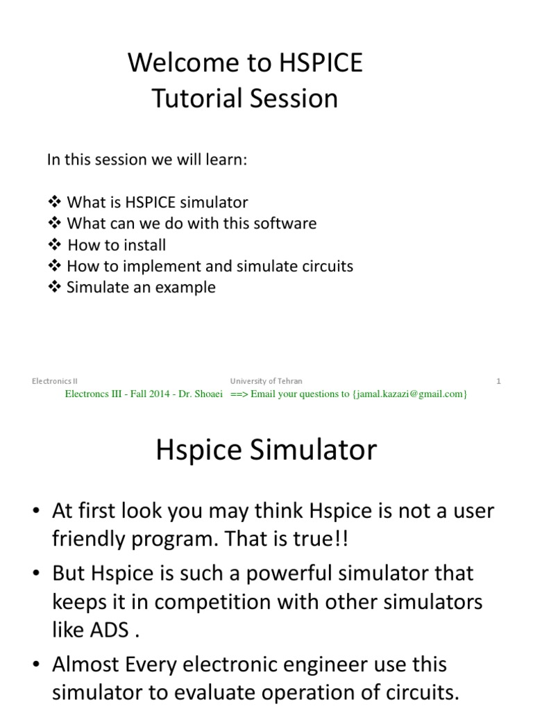 Hspice Tutorial Spice Electrical Network What Is A Circuit Simulator Electronic Simulation Uses