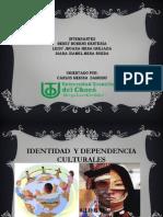 Diapositiva Identidad y Dependencia Culturales