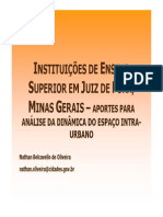 Instituições de Ensino Superior em Juiz de Fora, Minas Gerais - aportes para análise da dinâmica do espaço intra-urbano