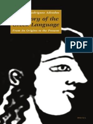 A History Of The Greek Language Rodríguez Adrados Greek