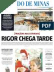 26.12.2009 - Noite de Medo em Caeté - Estado de Minas