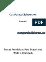 Frutas Prohibidas Para Diabéticos ¿Mito o Realidad?