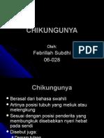 febrillah subdhi - CHIKUNGUNYA