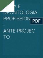 Ética e Deontologia Profissional - Ante-projecto