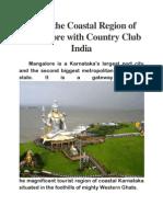 Enjoy the Coastal Region of Mangalore With Country Club India