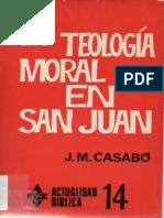 CASABÓ-La Teologia Moral en Juan