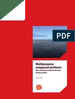 Multipurpose Zeegaand platform (2013)