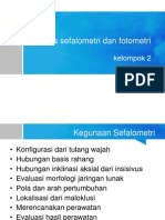 Analisis Sefalometri Dan Fotometri