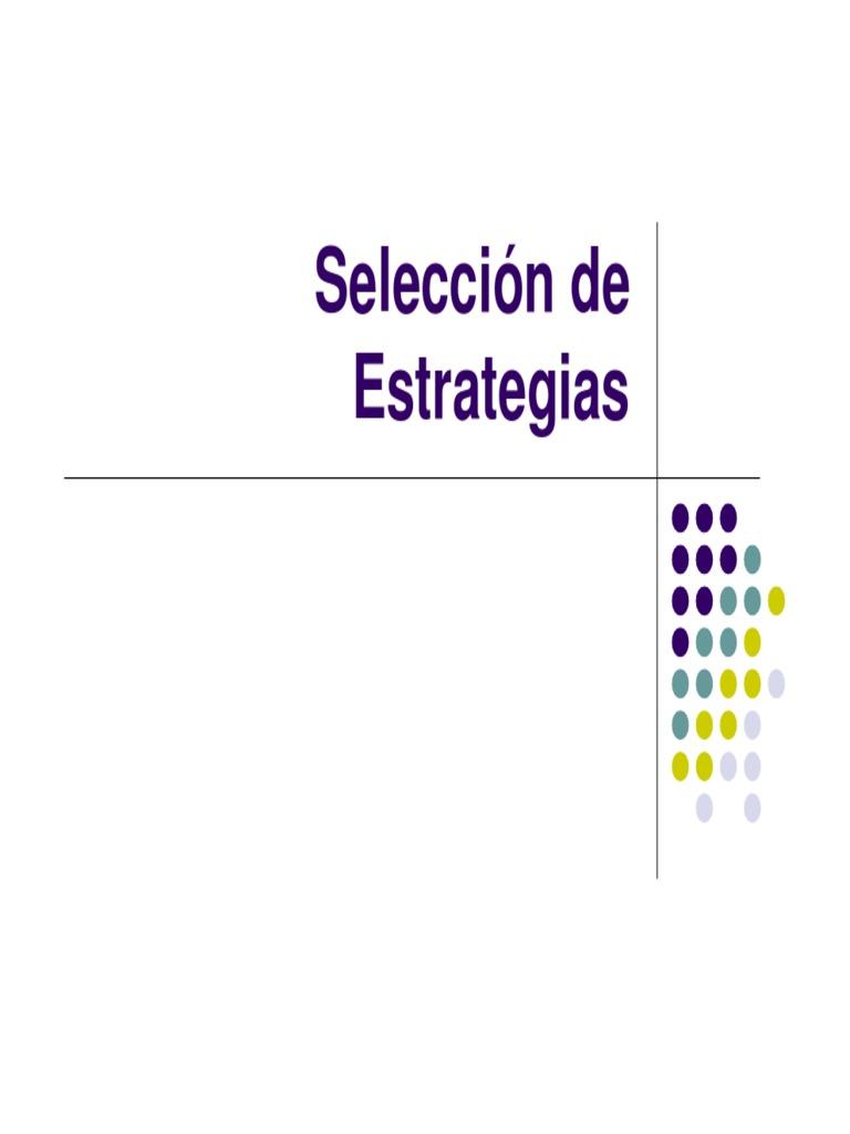 Estrategia Empresarial VI Seleccion de Estrategias 4