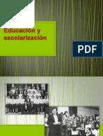 Educación y Escolarización