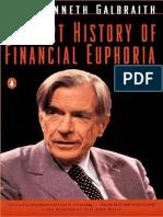 Breve Storia Dell'Euforia Finanziaria - John Kenneth Galbraith