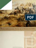 Pedro Subercaseaux, Pintor de La Historia de Chile. Exposición Realizada en Casas de Lo Matta Entre El 8 de Junio Yel 9 de Julio de 2000. (2000)