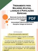 AULA GRADUA+ç+âO - Treinamento para Mulheres Atletas, Crian+ºas e Portadores
