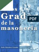 Galo Sánchez Casado - Los Altos Grados de La Masonería