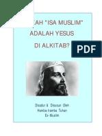 Apakah Isa Muslim Sama Dengan Yesus Di Alkitab