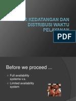 Rekayasa Trafik-7-Proses Kedatangan Dan Distribusi Waktu Pelayanan