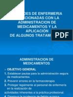 CUIDADOS DE ENFERMERIA EN LA ADMNISTRACION DE EDICAMENTOS