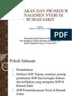 Kebijakan Dan Prosedur Managemen Nyeri Di Rumah Sakit ( Lidya Fitriana, SKep )