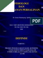 FISIOLOGI DAN PENANGANAN PERSALINAN 09.05 dr j.ppt
