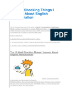 10 Most Shocking Things I Learned About English Pronunciation