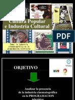 Tp Cultura Popular Industria Cult-cine