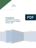JTemplate COMS W4115 Final Report Professor Stephen Edwards Summer 2009
