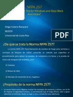 NFPA 257- Norma Para La Prueba de Fuegos en Ventanas y Montajes de Bloques de Vidrio