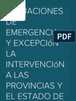 """""""Situaciones de emergencia y Excepción"""" La intervención a las provincias y el Estado de sitio."""