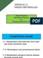 Kd 1 Menerapkan Prinsip Preformulasi