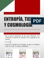 ENTROPÍA, TIEMPO Y COSMOLOGÍA.pptx