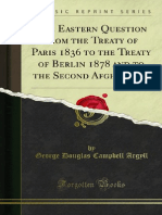 The Eastern Question From the Treaty of Paris 1836 to the Treaty of 1000181975
