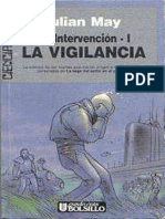 La Intervencion I. La Vigilancia - Julian May
