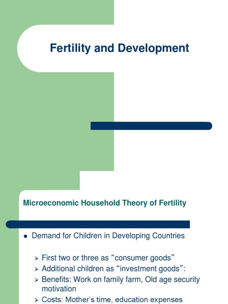 Fertility and Development ppt | Microeconomics | Demand