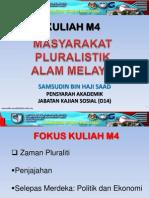 Kuliah WAJ 3106 - M4 (Masyarakat Pluralistik Alam Melayu - Bhg 2)