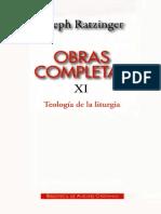 Obras Completas Tomo XI Joseph Ratzinger - Teologia de La Liturgia