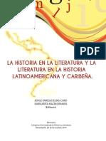 La  historia  en  la  literatura  y  la  literatura  en  la  historia  latinoamericana  y  caribeña