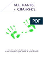 Small Hands. Big Changes. Condensed Document for Jon