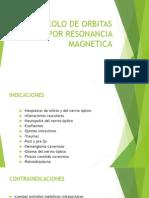Protocolo de Orbitas Por Resonancia Magnetica