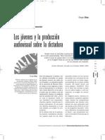 Los Jovenes y La Produccion Audiovisual Sobre La Dictadura - Unlp