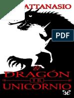 A. a. Attanasio - Serie Arthor 01 - El Dragón y El Unicornio