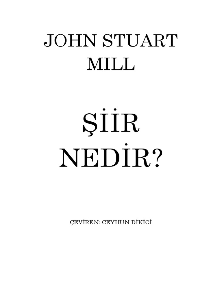 john stuart mill essay on nature 2018-10-10 - john stuart mill's essay on liberty the main theme of on liberty was the individual everything else, society, education,government and so forth.