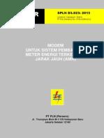 SPLN D3.023 2013 Modem untuk sistem pembacaan meter energi terkendali jarak jauh (AMR).pdf
