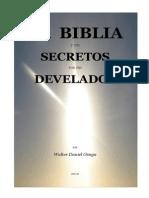 La Biblia y Sus Secretos Por Fin Develados